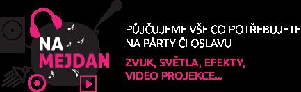 Na mejdan - půjčovna ozvučení, světel, efektů a video projekce na oslavy, párty